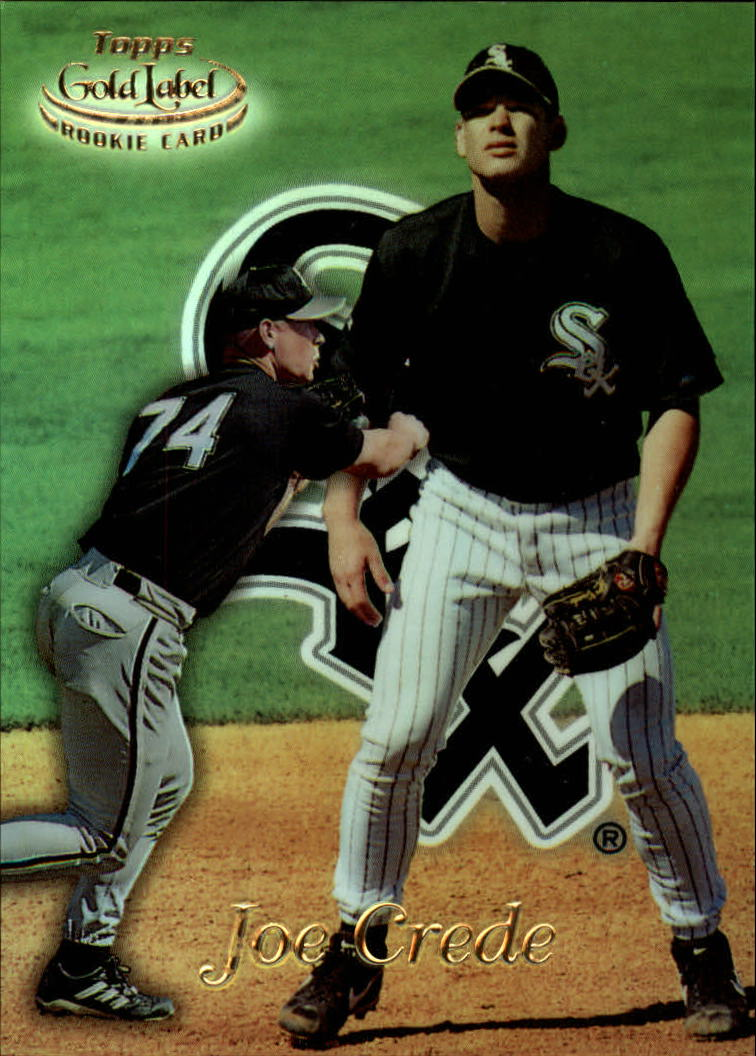 1999 Topps Gold Label Class 1 #62 Joe Crede RC
