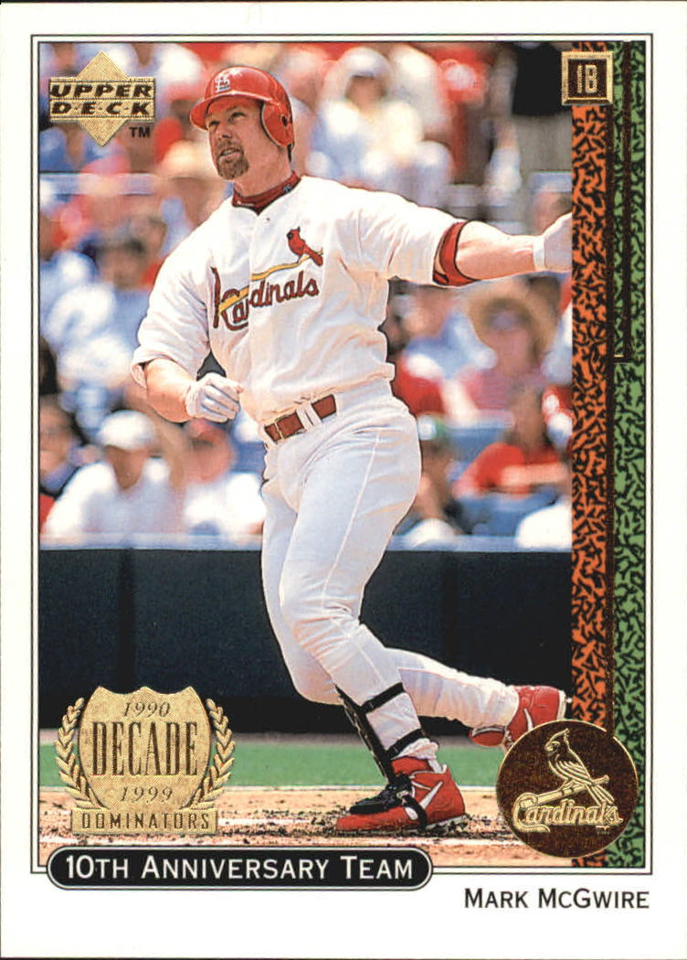 1999 Upper Deck 10th Anniversary Team #X2 Mark McGwire