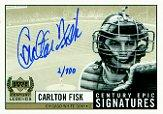 1999 Upper Deck Century Legends Epic Signatures Century #CF Carlton Fisk