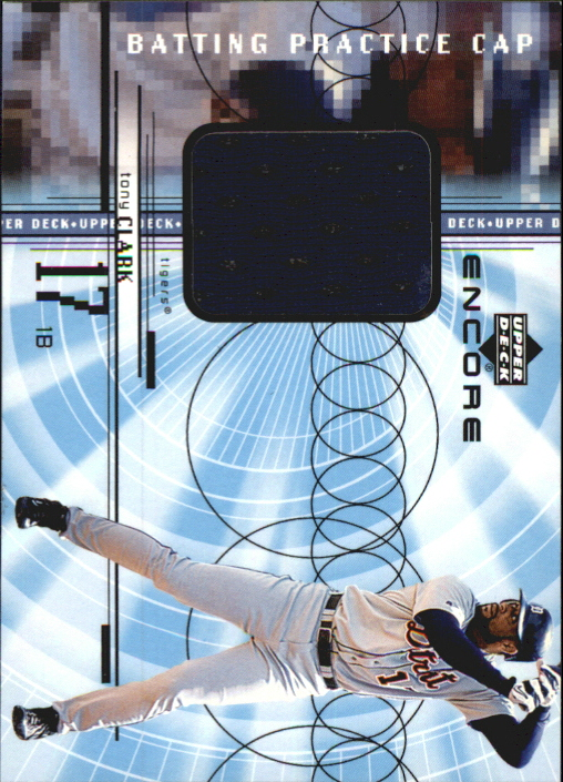 1999 Upper Deck Encore Batting Practice Caps #CTC Tony Clark