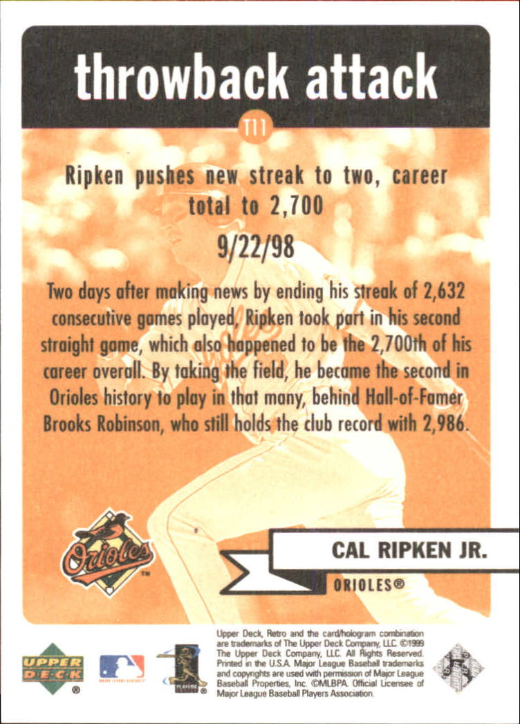 1999 Upper Deck Retro Throwback Attack #T11 Cal Ripken back image