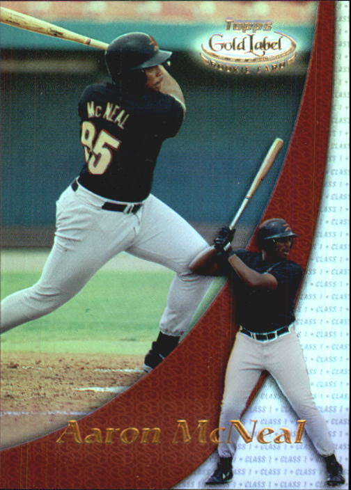 2000 Topps Gold Label Class 1 #97 Aaron McNeal RC