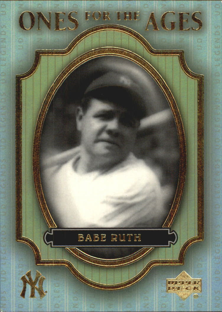 2000 Upper Deck Legends Ones for the Ages #O3 Babe Ruth