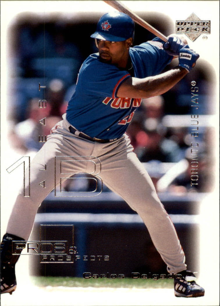 2000 Upper Deck Pros and Prospects #10 Carlos Delgado