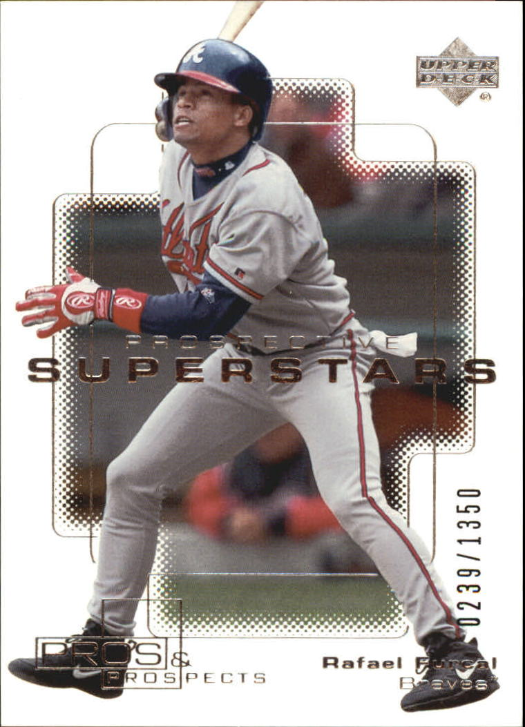 2000 Upper Deck Pros and Prospects #94 Rafael Furcal PS