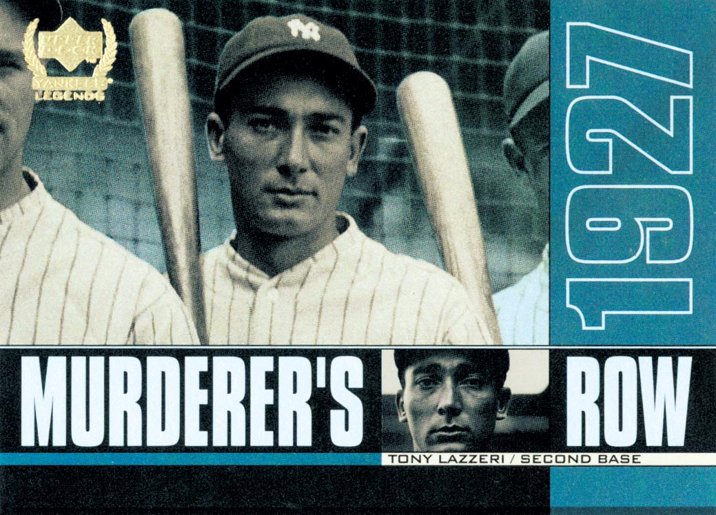 2000 Upper Deck Yankees Legends Murderer's Row #MR1 Tony Lazzeri