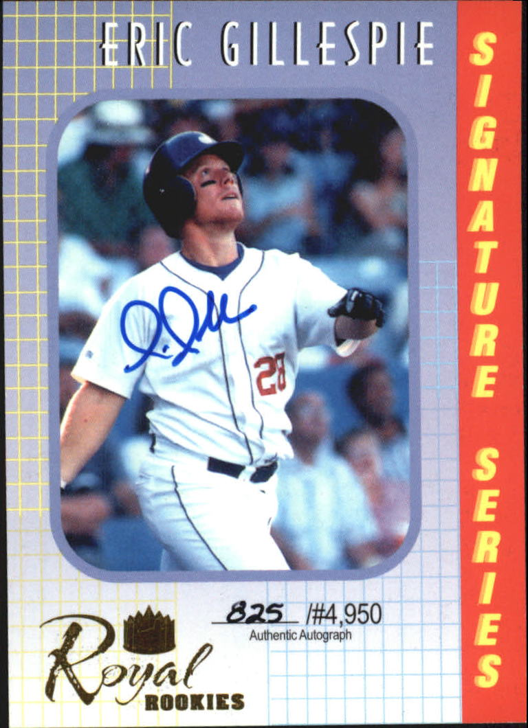 2000 Royal Rookies Autographs #18 Eric Gillespie