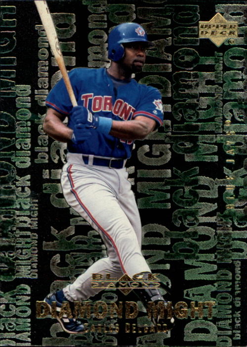 2000 Black Diamond Rookie Edition Might #M7 Carlos Delgado