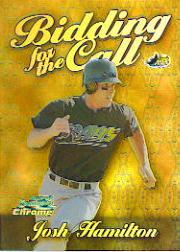 2000 Bowman Chrome Bidding for the Call Refractors #BC11 Josh Hamilton