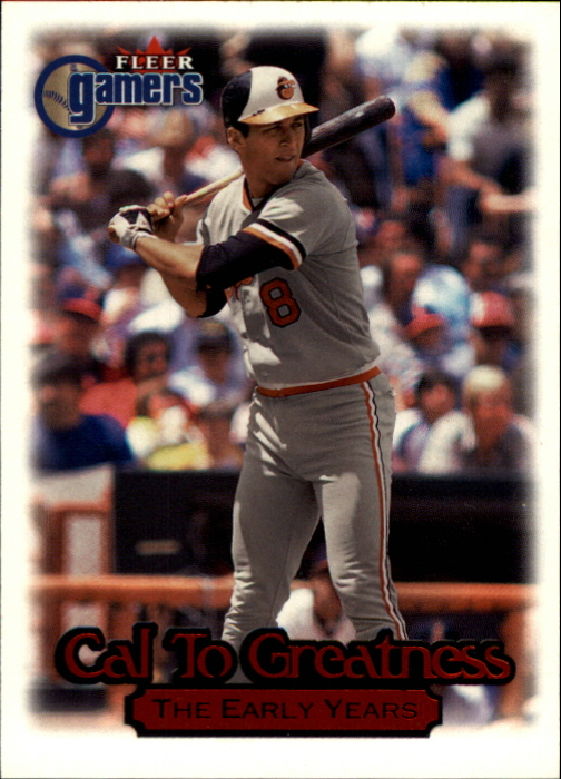 2000 Fleer Gamers Cal to Greatness #CTA1 Cal Ripken