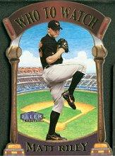 2000 Fleer Tradition Who To Watch #WW2 Matt Riley