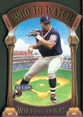 2000 Fleer Tradition Who To Watch #WW3 Wilton Veras