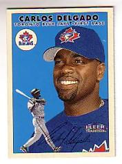 2000 Fleer Tradition Glossy #89 Carlos Delgado