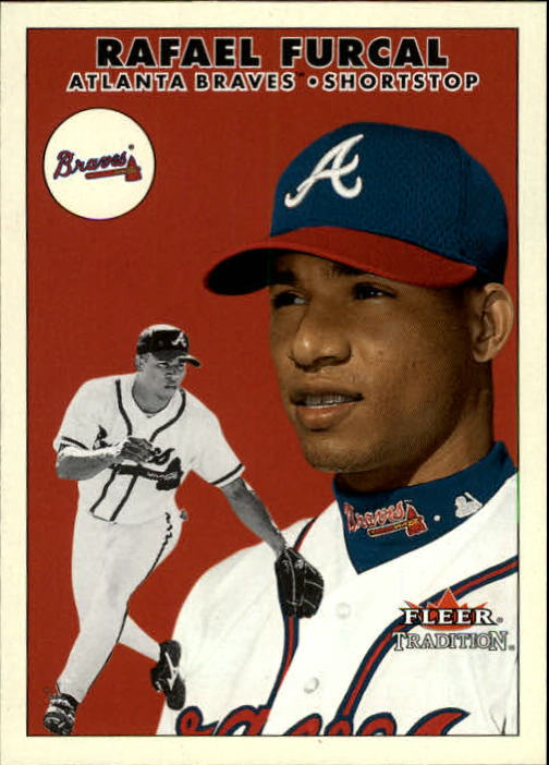 2000 Fleer Tradition Update #75 Rafael Furcal
