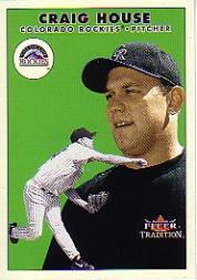 2000 Fleer Tradition Update #130 Craig House RC