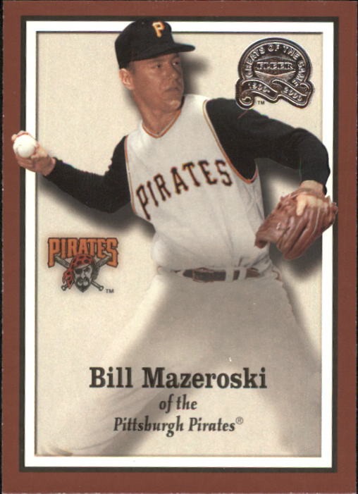 2000 Greats of the Game #34 Bill Mazeroski front image