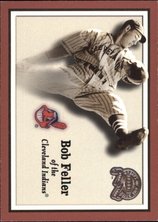 2000 Greats of the Game #45 Bob Feller