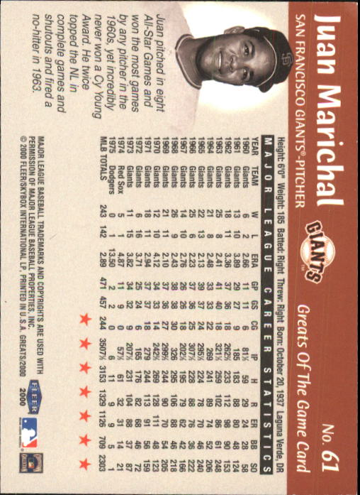 2000 Greats of the Game #61 Juan Marichal back image