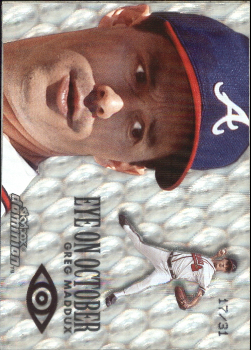 2000 SkyBox Dominion Eye on October Warp Tek #EO7 Greg Maddux/31