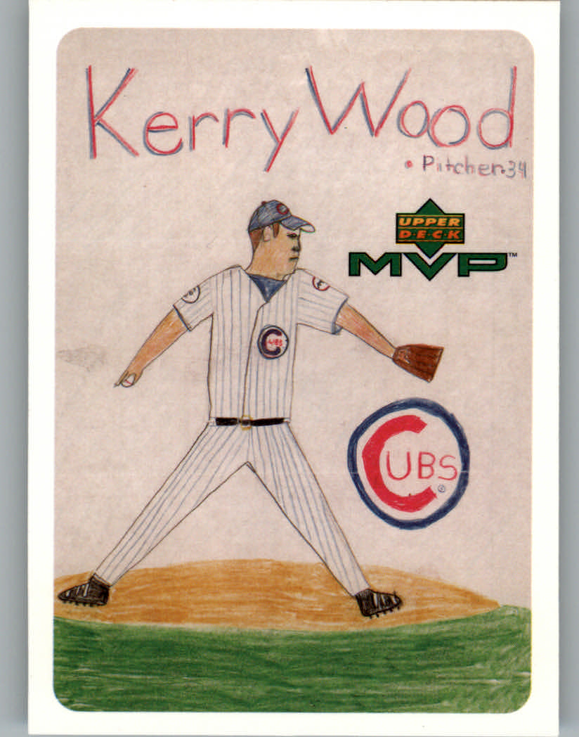 2000 Upper Deck MVP Draw Your Own Card #DT23 Kerry Wood