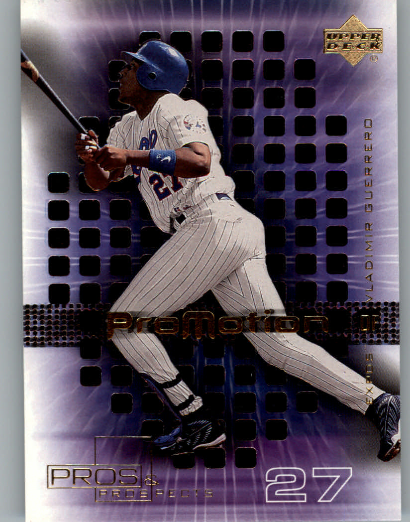 2000 Upper Deck Pros and Prospects ProMotion #P10 Vladimir Guerrero