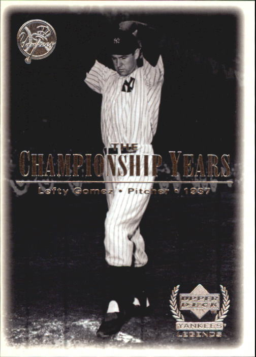 2000 Upper Deck Yankees Legends #71 Lefty Gomez '37 TCY