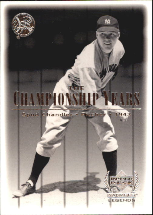 2000 Upper Deck Yankees Legends #75 Spud Chandler '43 TCY