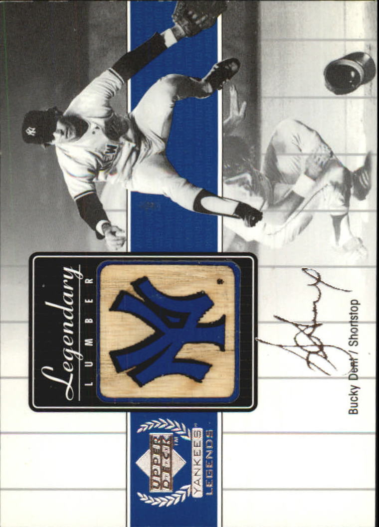 2000 Upper Deck Yankees Legends Legendary Lumber #BDLL Bucky Dent