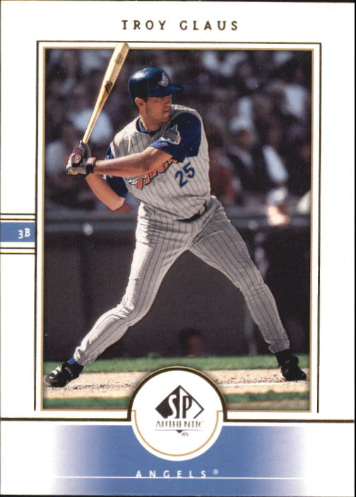 2000 SP Authentic #2 Troy Glaus