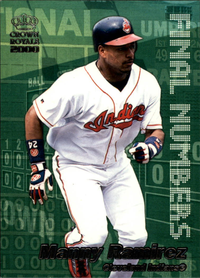 2000 Crown Royale Final Numbers #10 Manny Ramirez