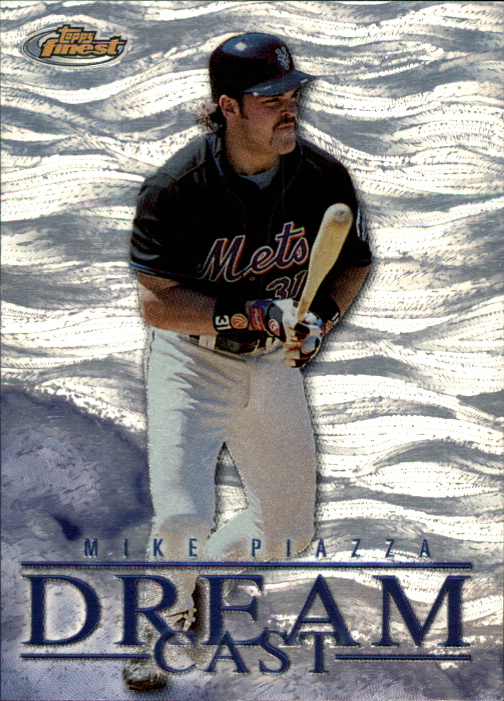 2000 Finest Dream Cast #DC8 Mike Piazza