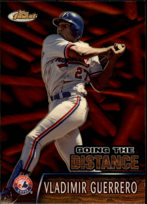 2000 Finest Going the Distance #GTD8 Vladimir Guerrero