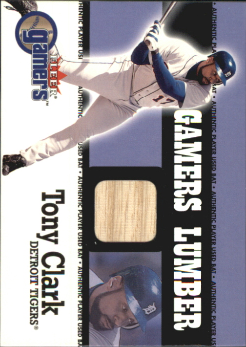 2000 Fleer Gamers Lumber #13 Tony Clark