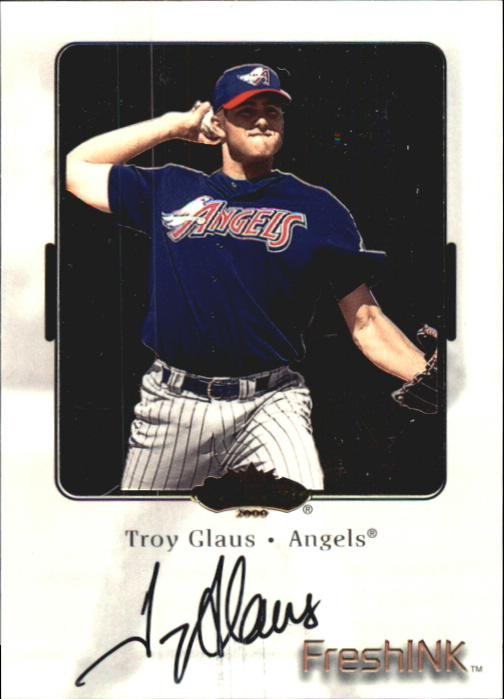 2000 Fleer Showcase Fresh Ink #18 Troy Glaus