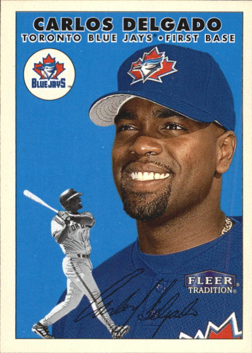 2000 Fleer Tradition #89 Carlos Delgado