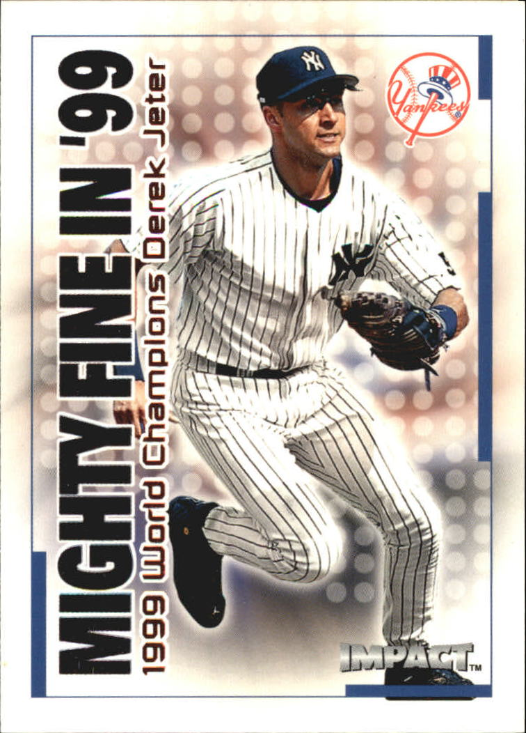2000 Impact Mighty Fine in '99 #MF11 Derek Jeter