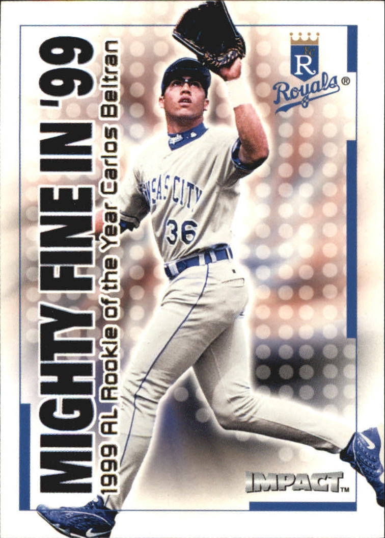 2000 Impact Mighty Fine in '99 #MF31 Carlos Beltran