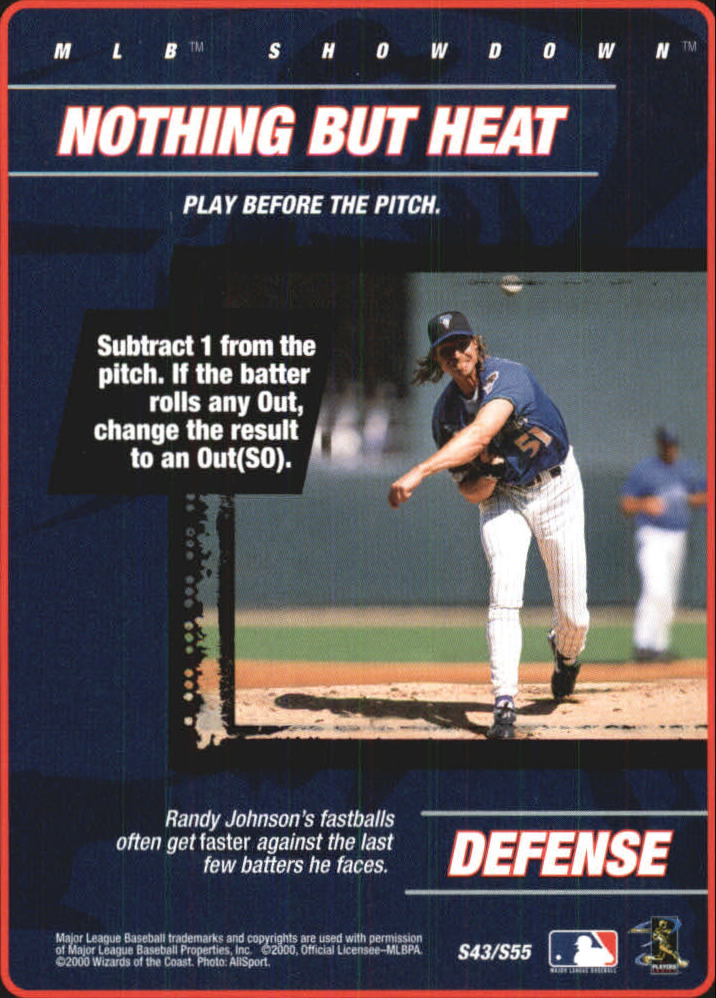 2000 MLB Showdown Strategy #S43 R.Johnson/Nothing but Heat