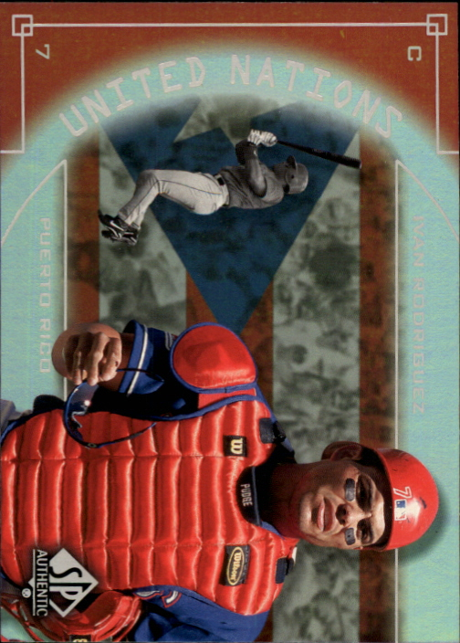 2000 SP Authentic United Nations #UN9 Ivan Rodriguez