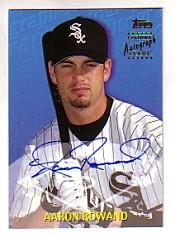 2000 Topps Traded Autographs #TTA61 Aaron Rowand