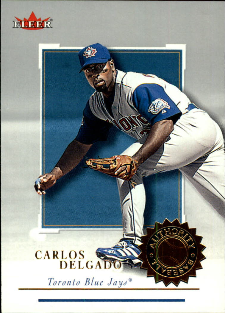 2001 Fleer Authority #17 Carlos Delgado