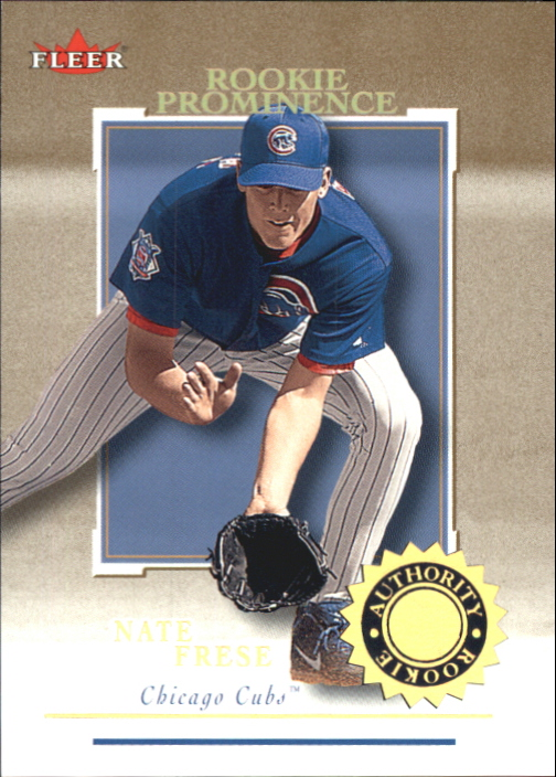 2001 Fleer Authority Prominence 125/75 #139 Nate Frese