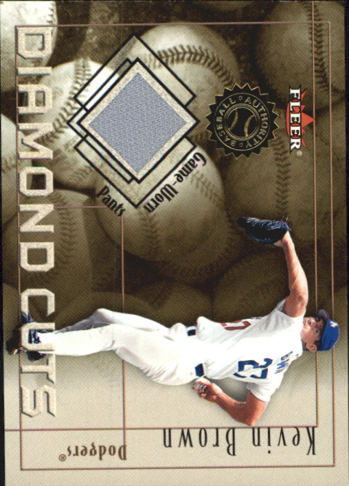 2001 Fleer Authority Diamond Cuts Memorabilia #11 Kevin Brown Pants/800