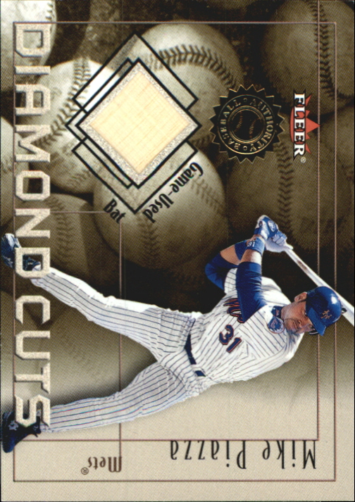 2001 Fleer Authority Diamond Cuts Memorabilia #74 Mike Piazza Bat/800