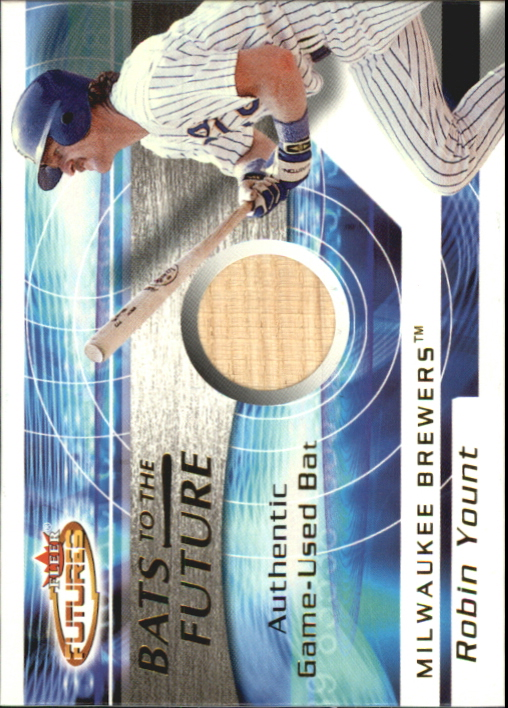 2001 Fleer Futures Bats to the Future Game Bat #25 Robin Yount