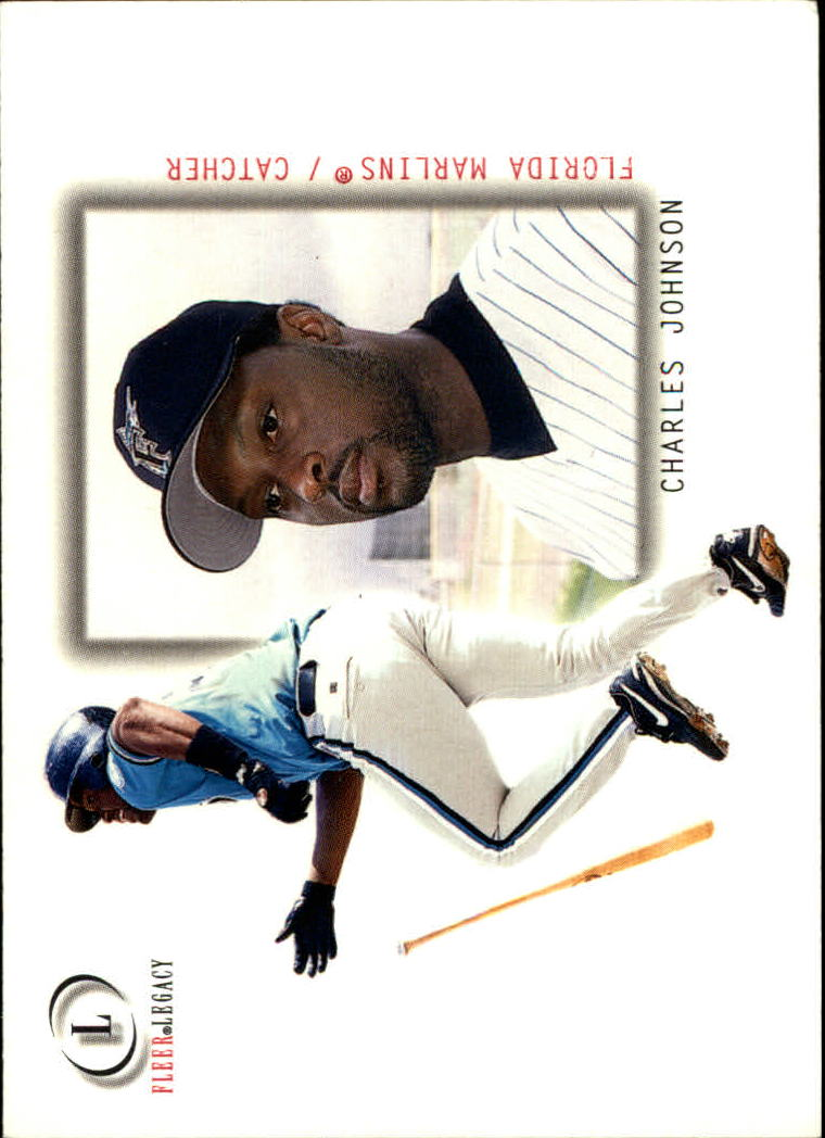 2001 Fleer Legacy #7 Charles Johnson