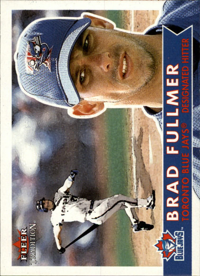 2001 Fleer Tradition #64 Brad Fullmer