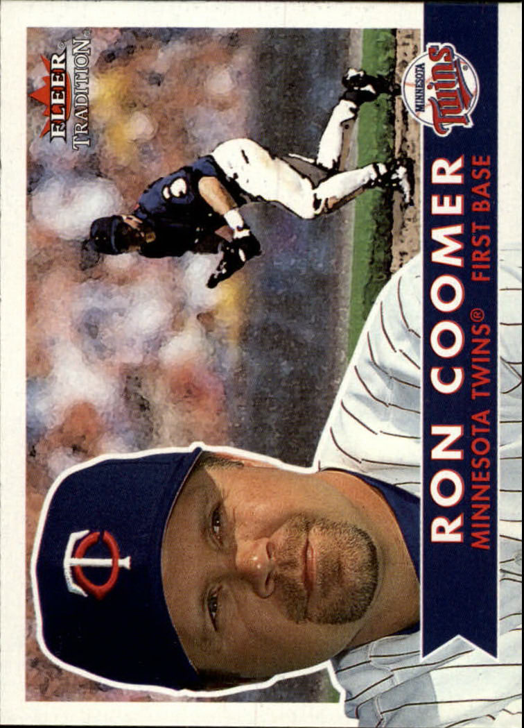 2001 Fleer Tradition #79 Ron Coomer