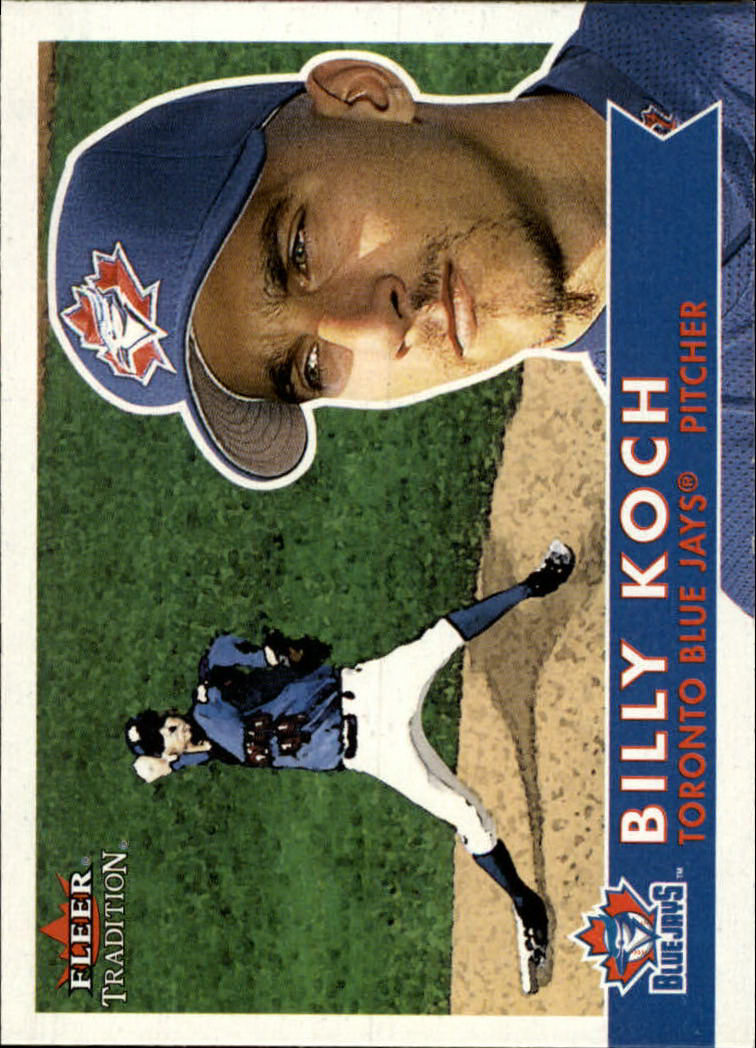 2001 Fleer Tradition #82 Billy Koch