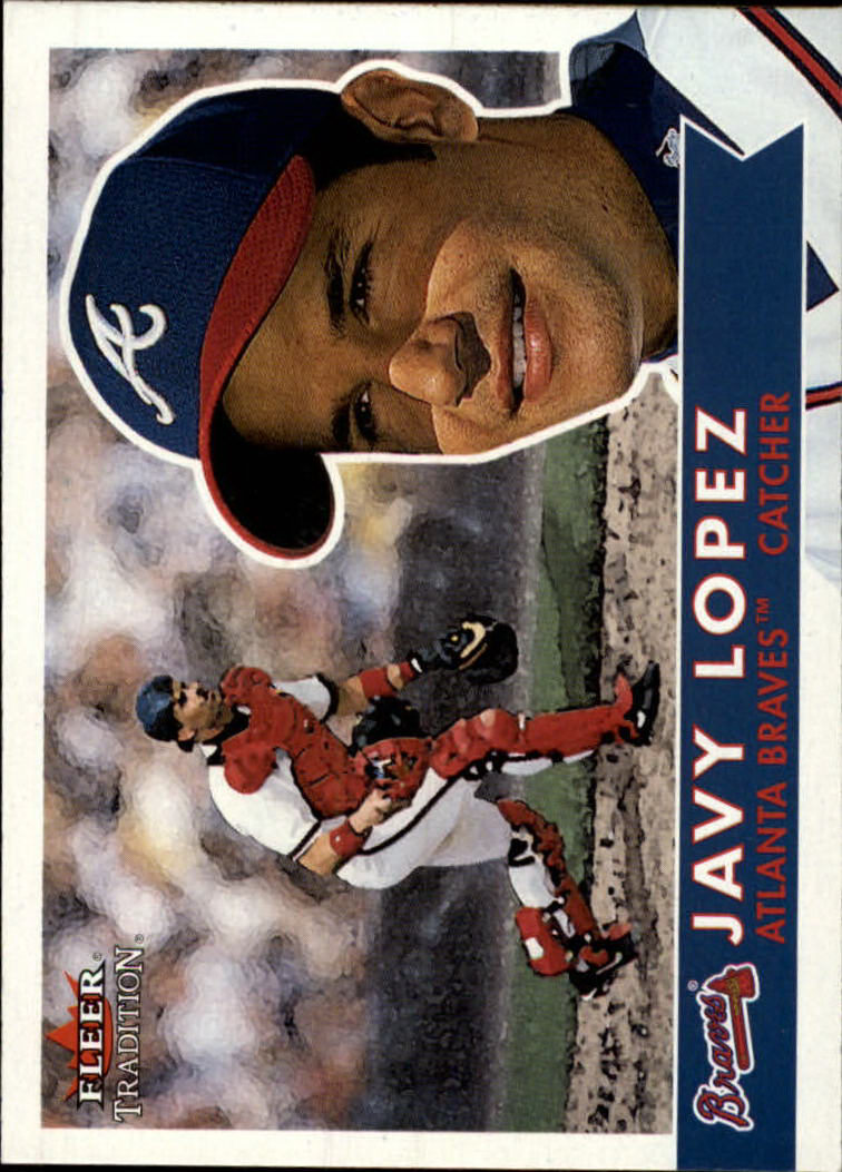2001 Fleer Tradition #101 Javy Lopez